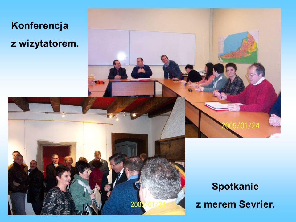 Konferencja z wizytatorem. Spotkanie z merem Sevrier.