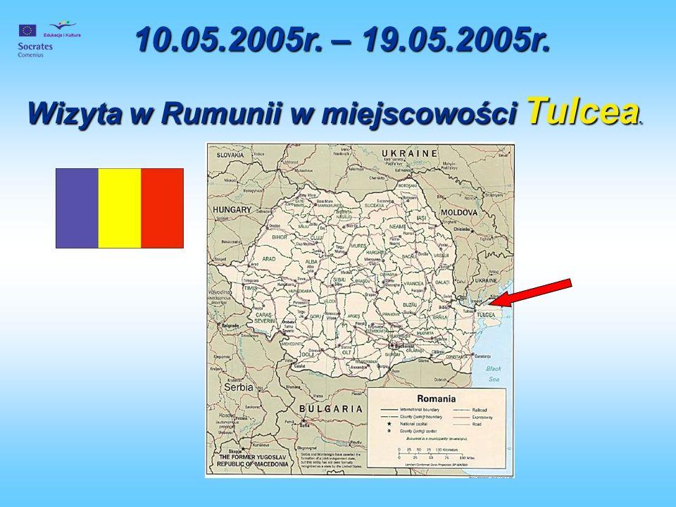 10.05.2005r. – 19.05.2005r. Wizyta w Rumunii w miejscowości Tulcea.