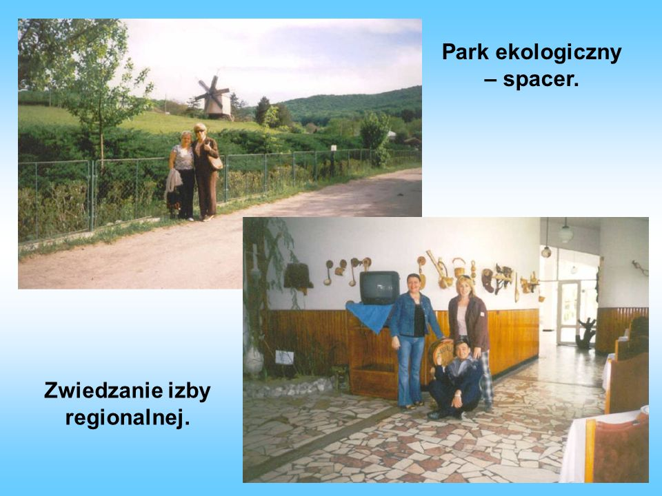Park ekologiczny – spacer. Zwiedzanie izby regionalnej.