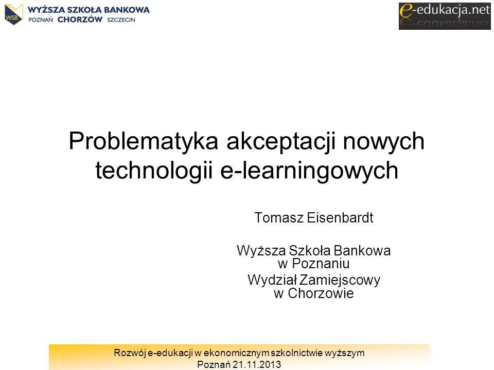 Problematyka akceptacji nowych technologii e-learningowych