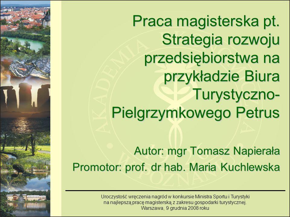 Autor: mgr Tomasz Napierała Promotor: prof. dr hab. Maria Kuchlewska