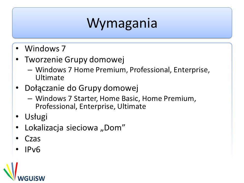 Wymagania Windows 7 Tworzenie Grupy domowej