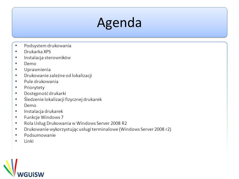 Agenda Podsystem drukowania Drukarka XPS Instalacja sterowników Demo