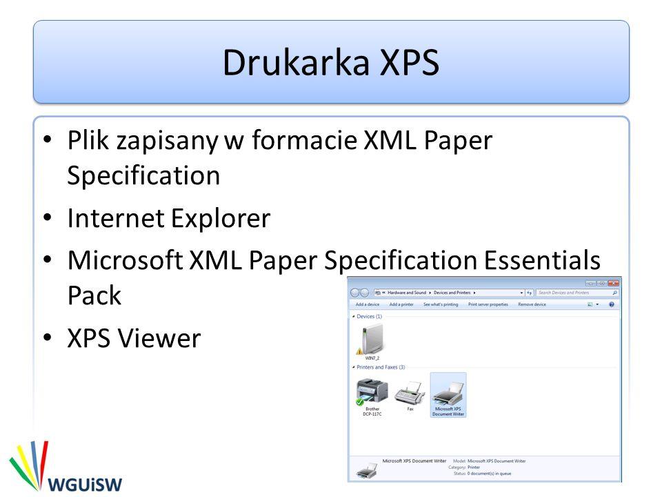Drukarka XPS Plik zapisany w formacie XML Paper Specification