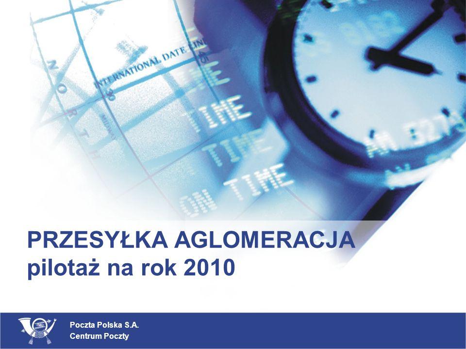 PRZESYŁKA AGLOMERACJA pilotaż na rok 2010