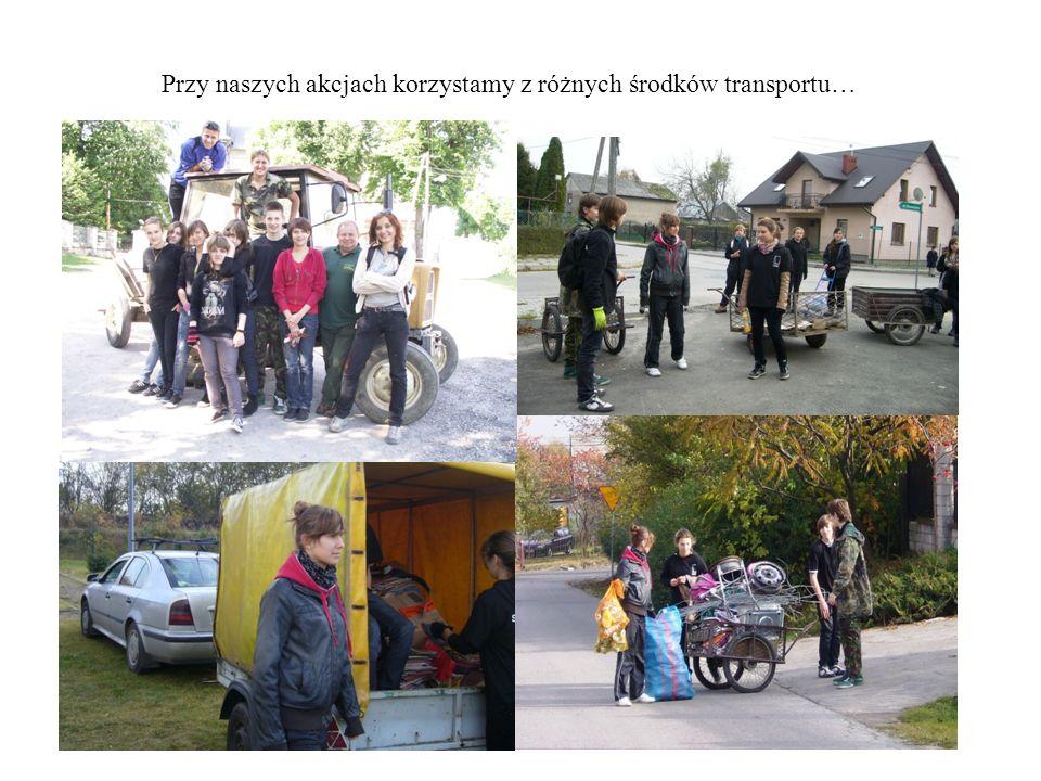 Przy naszych akcjach korzystamy z różnych środków transportu…