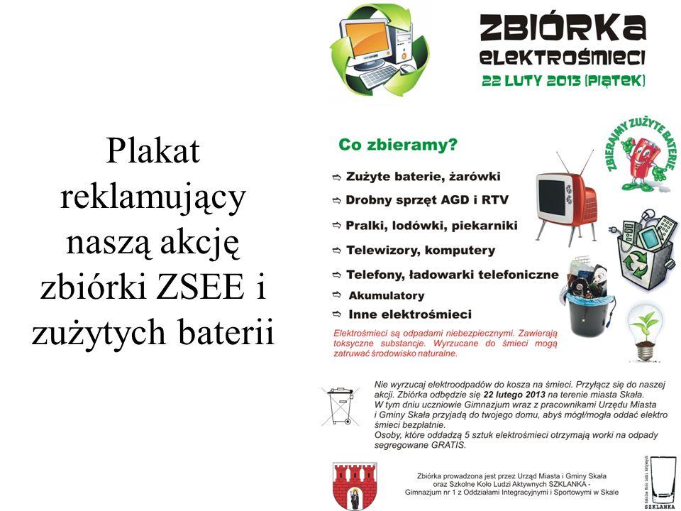 Plakat reklamujący naszą akcję zbiórki ZSEE i zużytych baterii