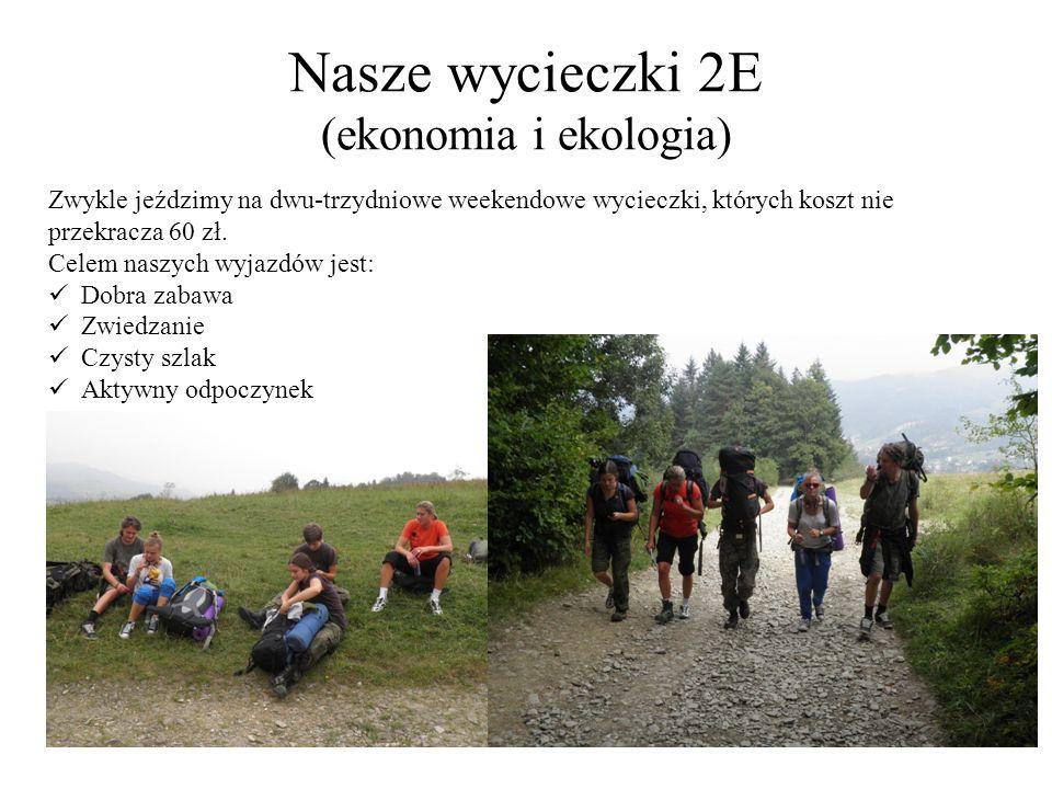 Nasze wycieczki 2E (ekonomia i ekologia)