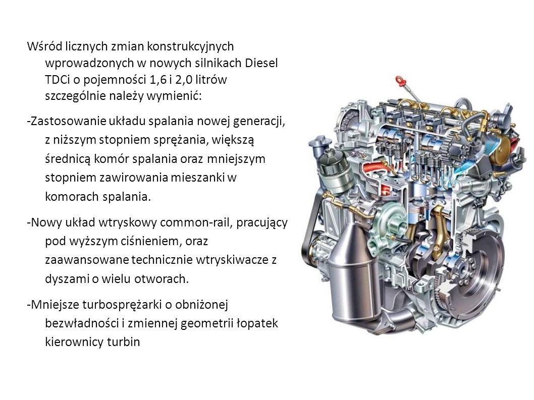 Wśród licznych zmian konstrukcyjnych wprowadzonych w nowych silnikach Diesel TDCi o pojemności 1,6 i 2,0 litrów szczególnie należy wymienić: