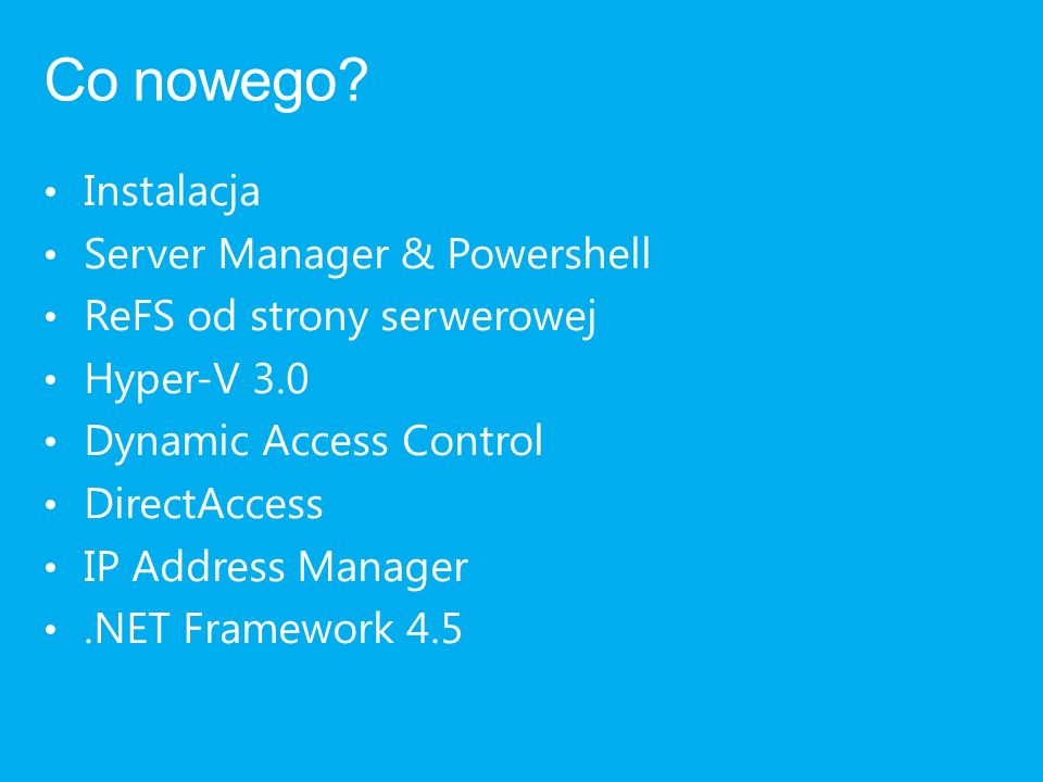 Co nowego Instalacja Server Manager & Powershell