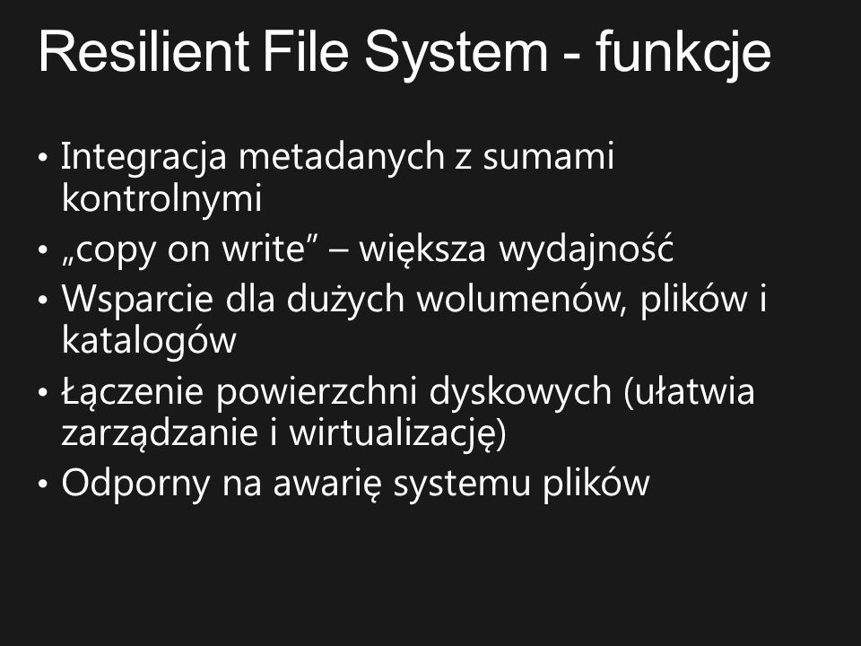 Resilient File System - funkcje
