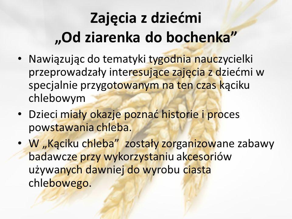 """Zajęcia z dziećmi """"Od ziarenka do bochenka"""
