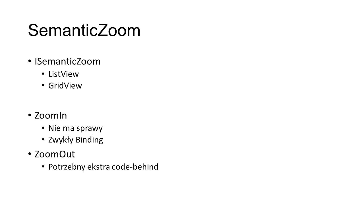 SemanticZoom ISemanticZoom ZoomIn ZoomOut ListView GridView