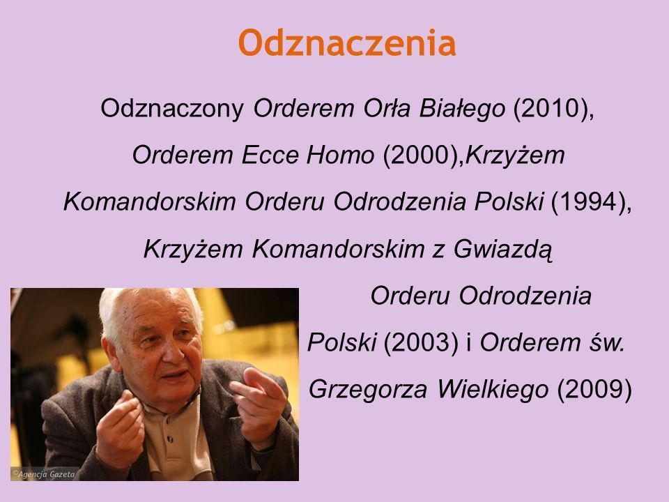 Polski (2003) i Orderem św. Grzegorza Wielkiego (2009)