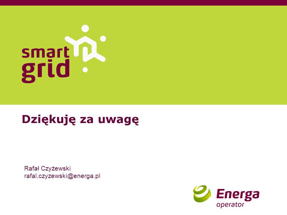 Dziękuję za uwagę Rafał Czyżewski rafal.czyzewski@energa.pl