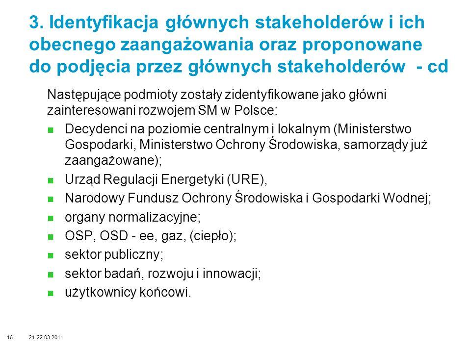 3. Identyfikacja głównych stakeholderów i ich obecnego zaangażowania oraz proponowane do podjęcia przez głównych stakeholderów - cd