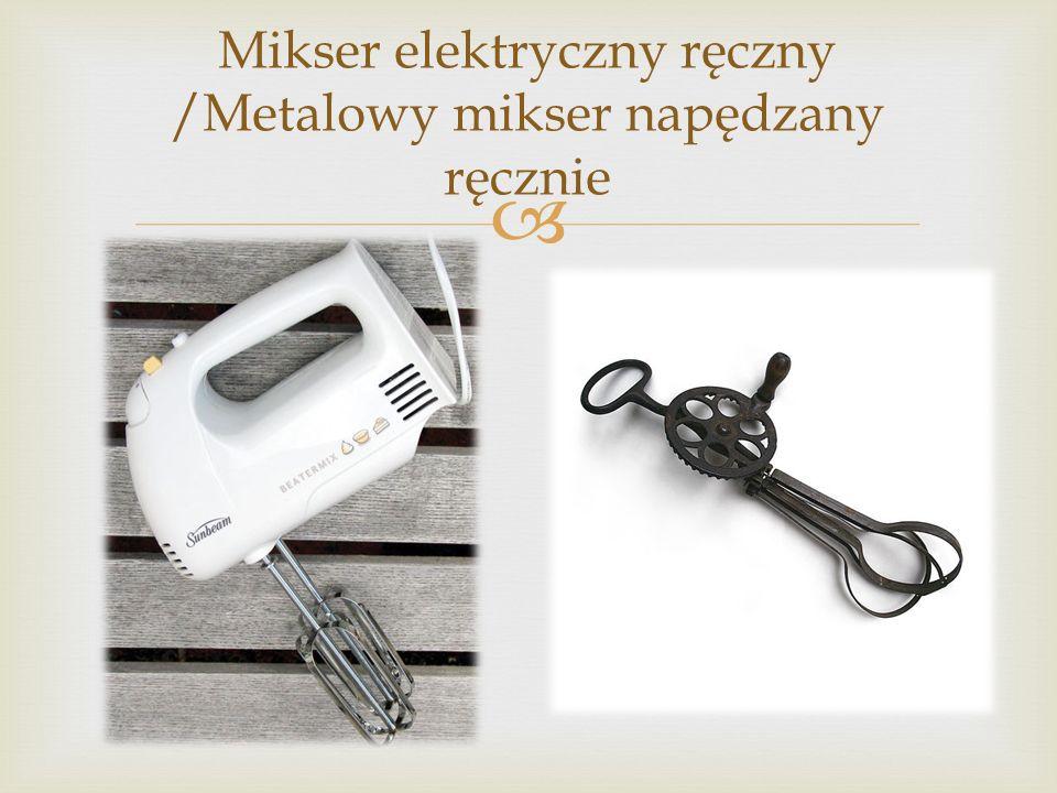 Mikser elektryczny ręczny /Metalowy mikser napędzany ręcznie