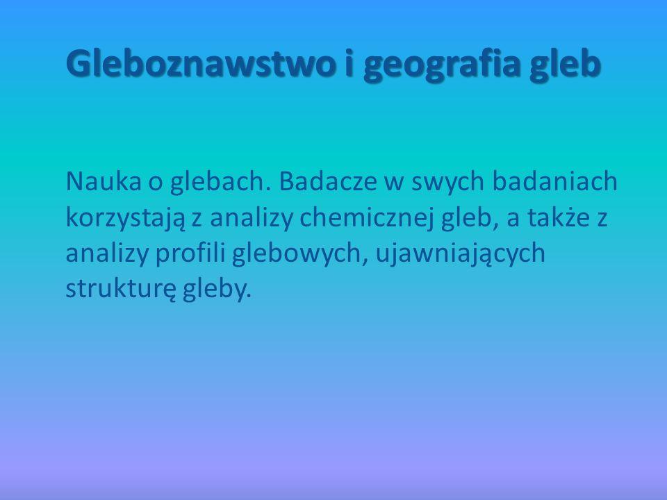 Gleboznawstwo i geografia gleb
