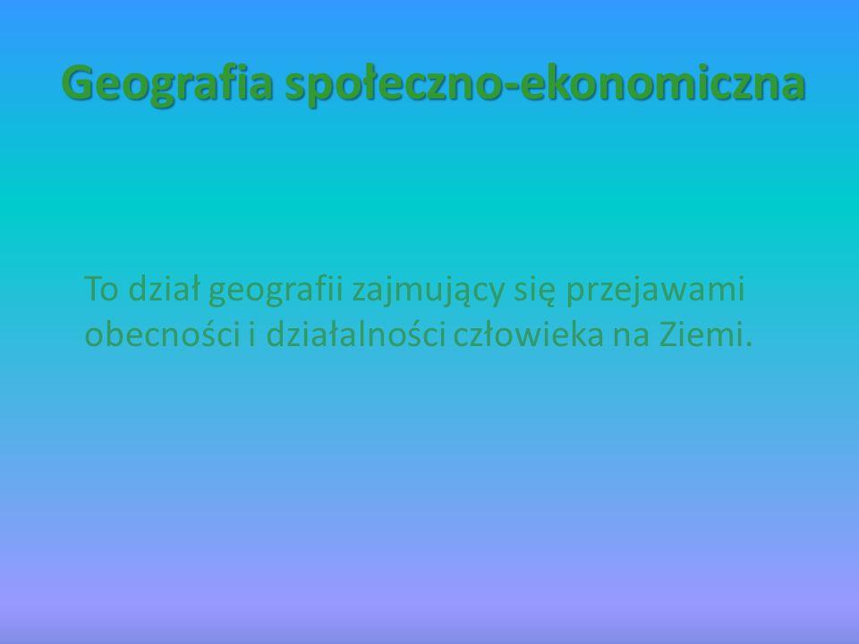 Geografia społeczno-ekonomiczna