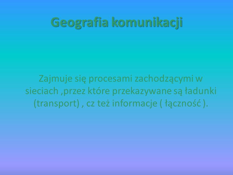 Geografia komunikacji