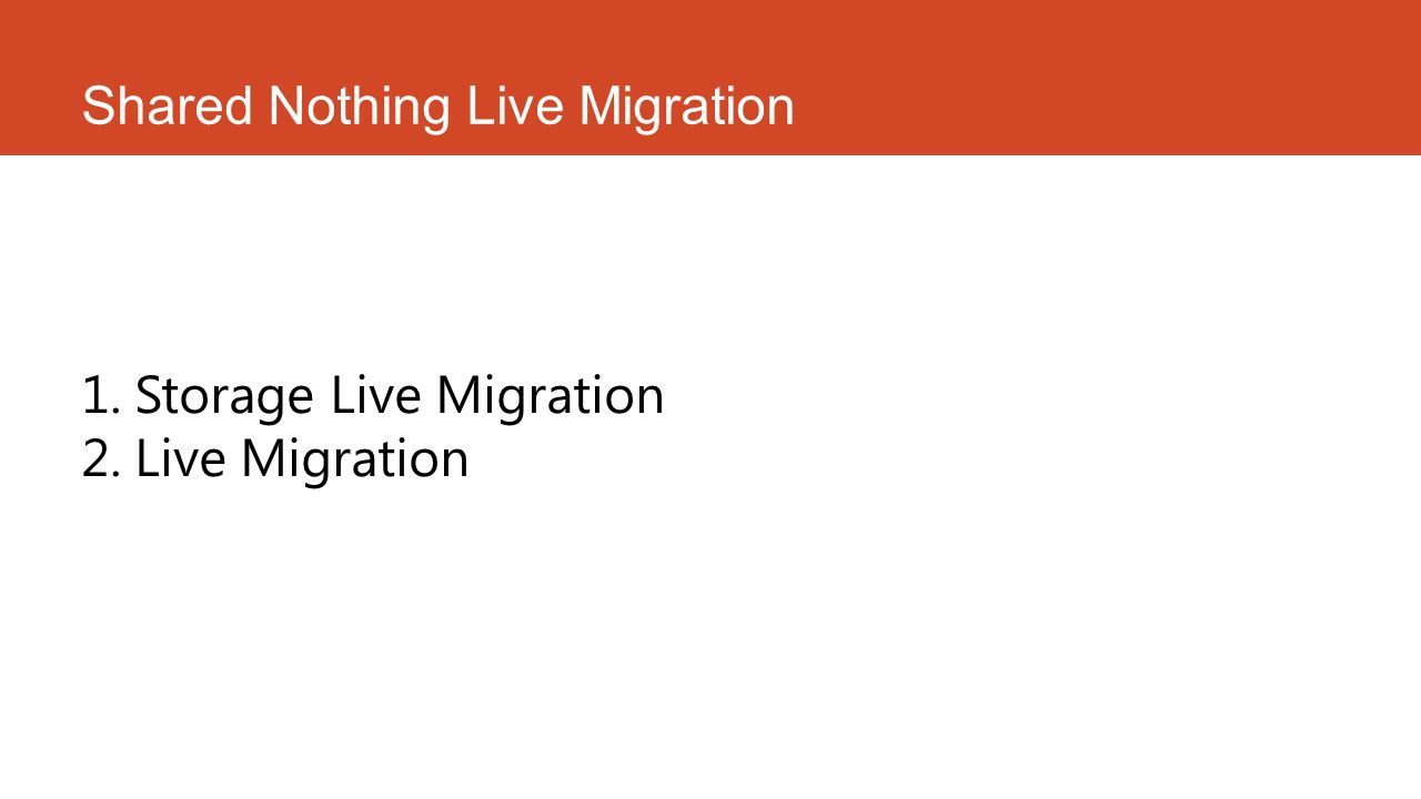 Shared Nothing Live Migration