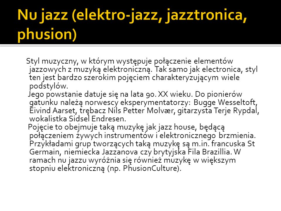 Nu jazz (elektro-jazz, jazztronica, phusion)