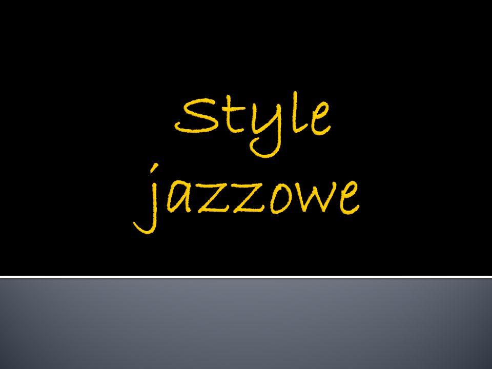 Style jazzowe