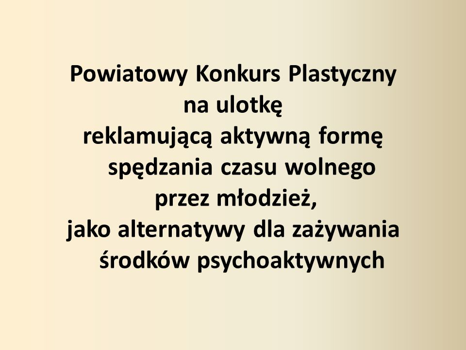 Powiatowy Konkurs Plastyczny na ulotkę