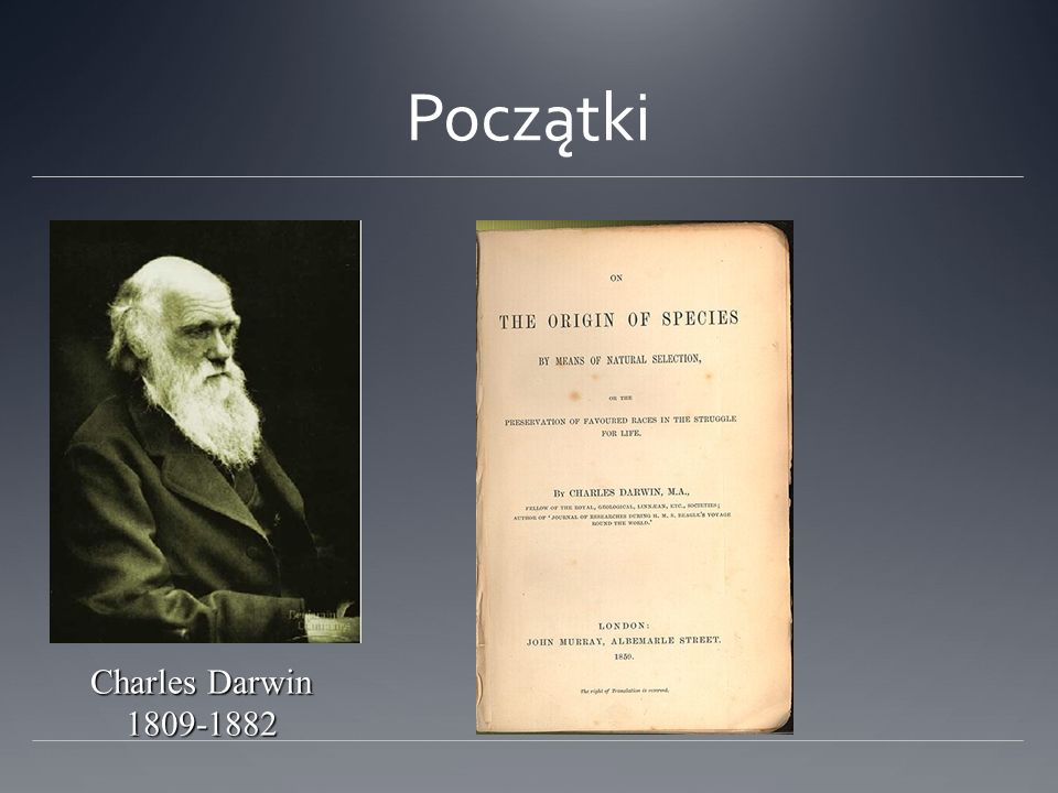 Początki Charles Darwin 1809-1882