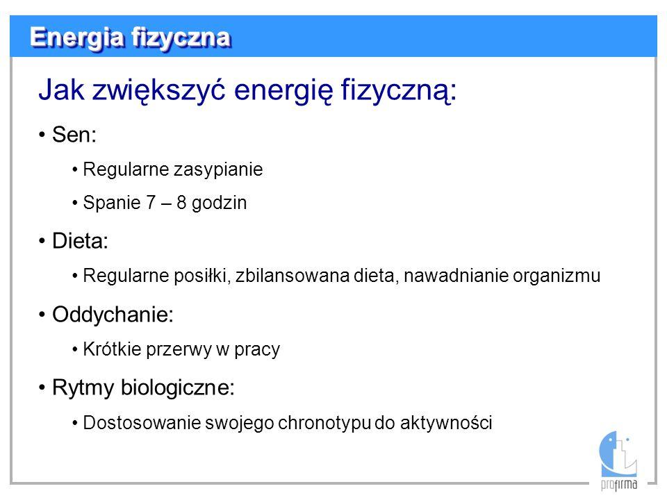 Jak zwiększyć energię fizyczną: