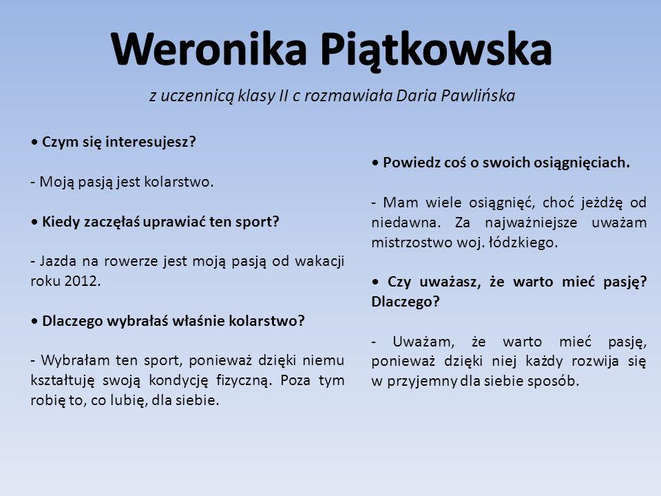 z uczennicą klasy II c rozmawiała Daria Pawlińska