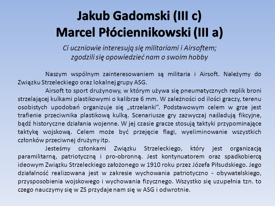 Marcel Płóciennikowski (III a)
