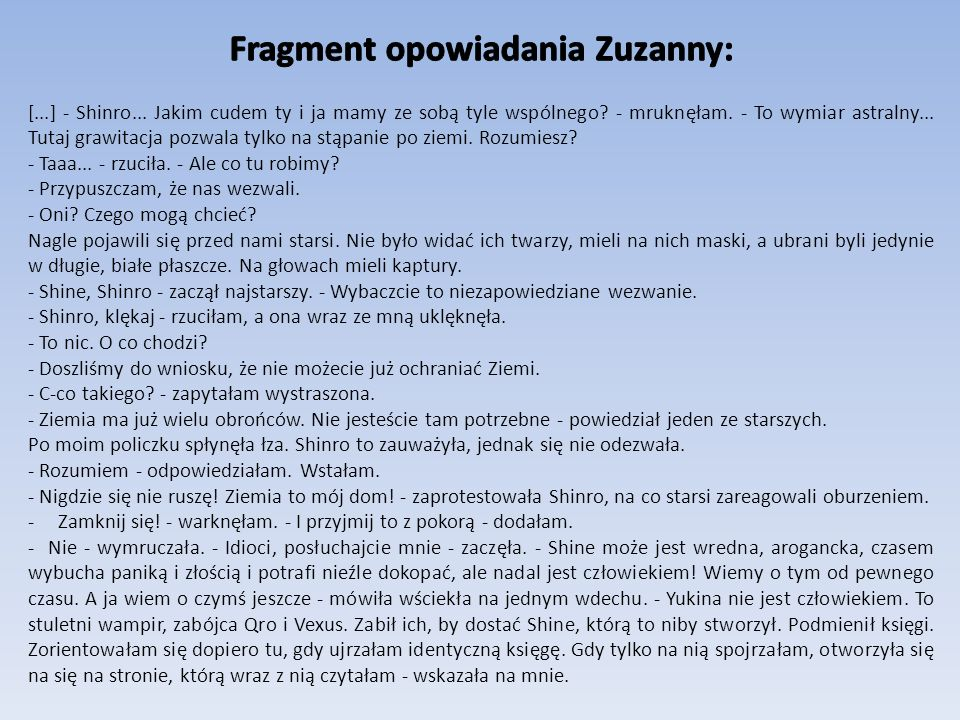 Fragment opowiadania Zuzanny: