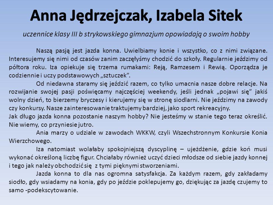 Anna Jędrzejczak, Izabela Sitek