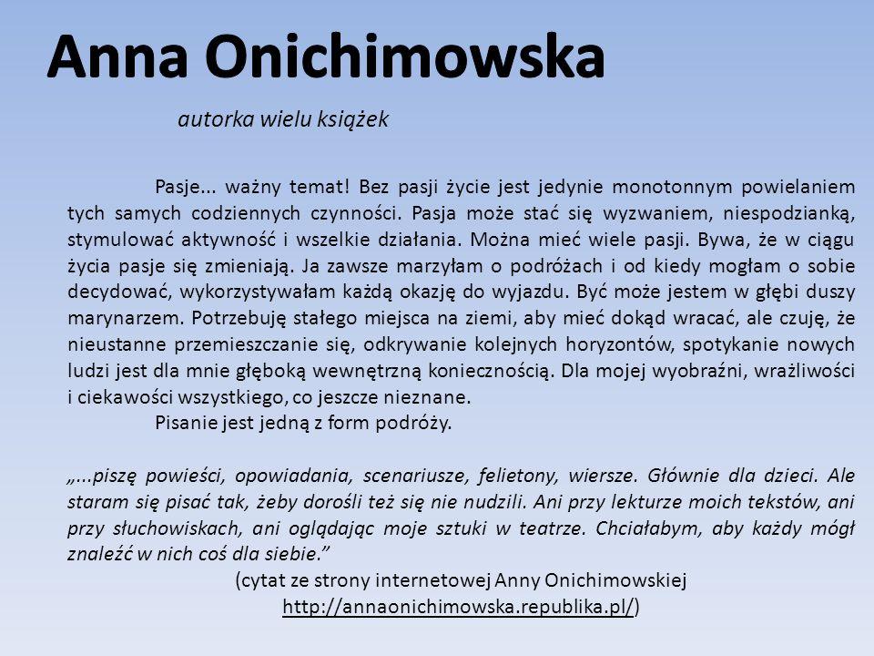 Anna Onichimowska autorka wielu książek