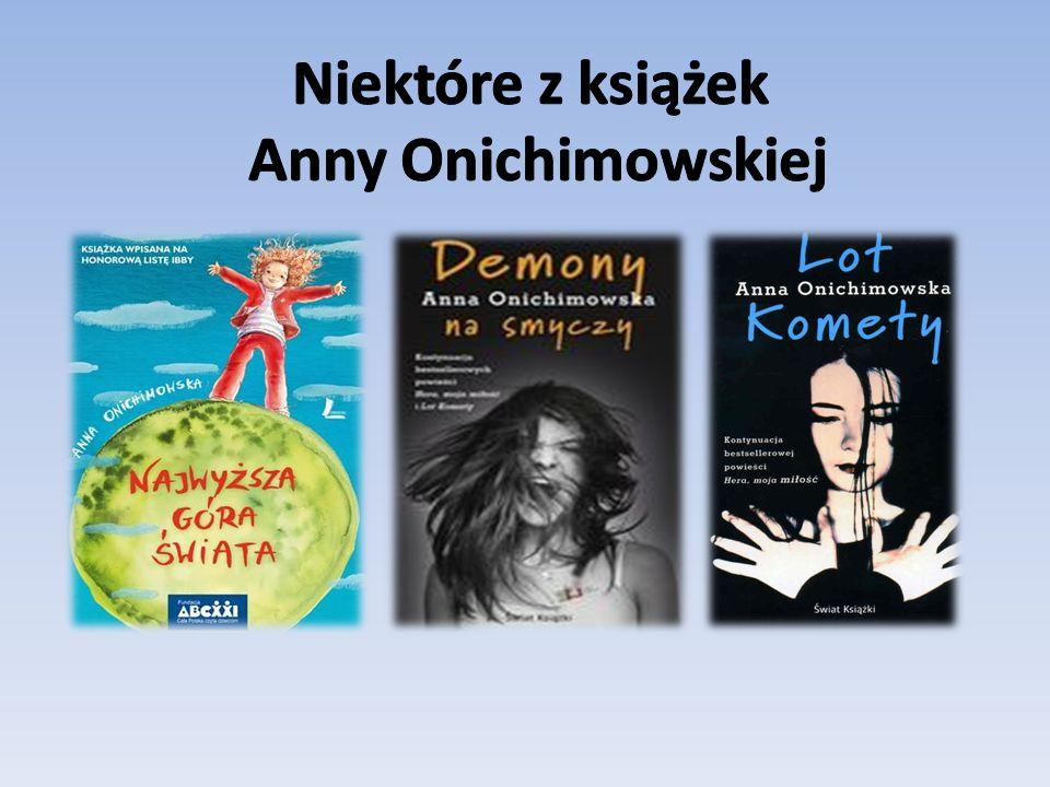Niektóre z książek Anny Onichimowskiej