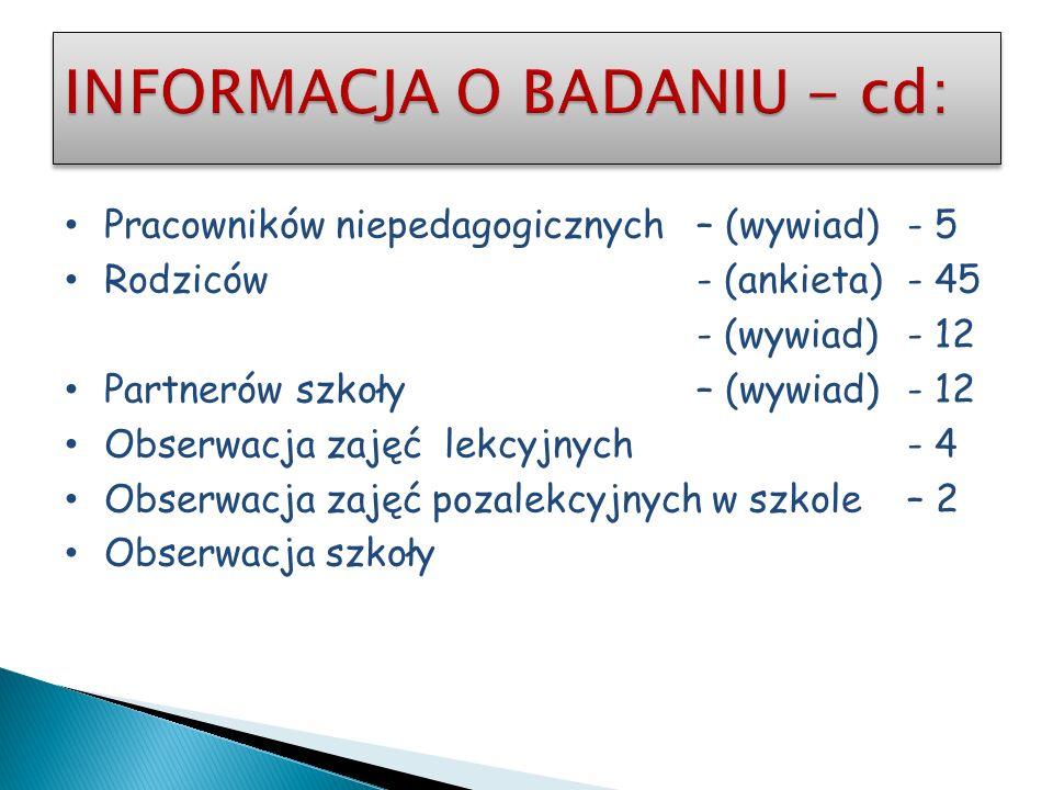 INFORMACJA O BADANIU - cd: