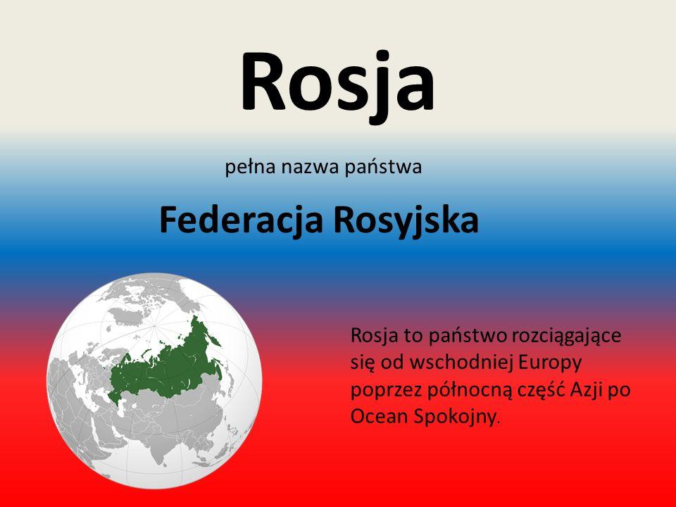 pełna nazwa państwa Federacja Rosyjska