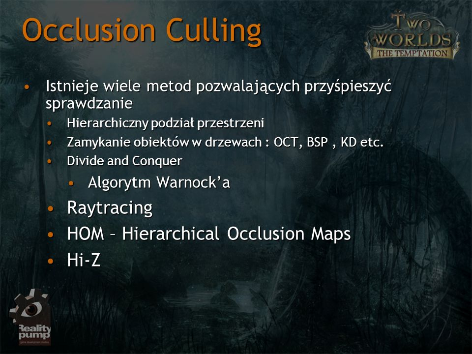 Occlusion Culling Raytracing HOM – Hierarchical Occlusion Maps Hi-Z