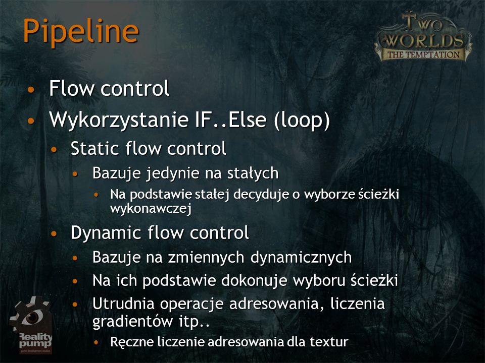 Pipeline Flow control Wykorzystanie IF..Else (loop)