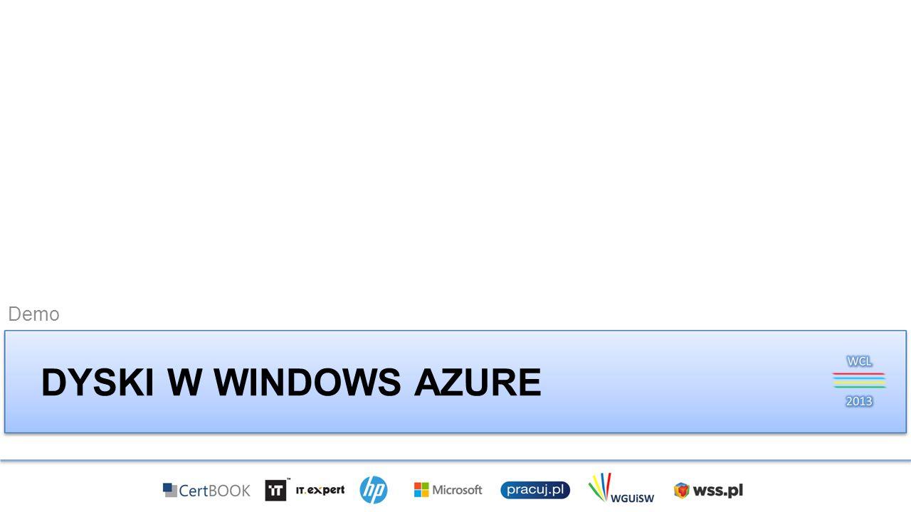 Demo Dyski w windows azure