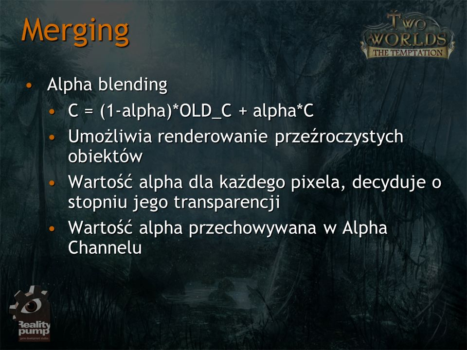 Merging Alpha blending C = (1-alpha)*OLD_C + alpha*C