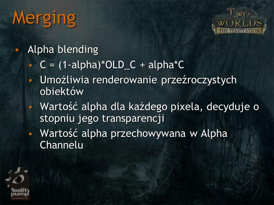 Merging Alpha blending C = (1-alpha)*OLD_C + alpha*C