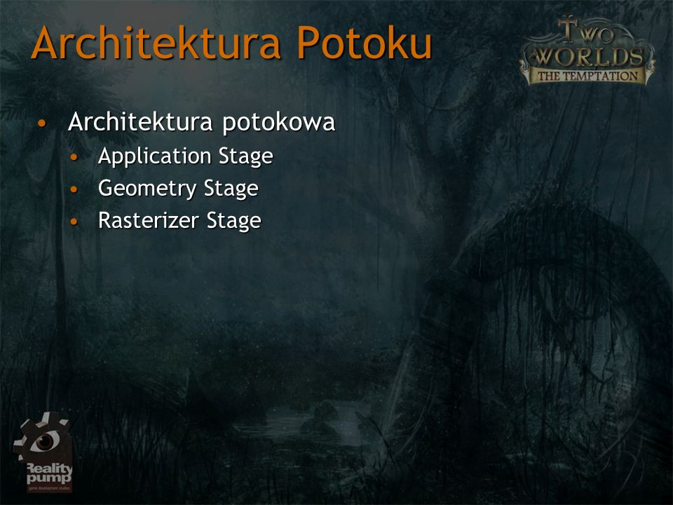 Architektura Potoku Architektura potokowa Application Stage