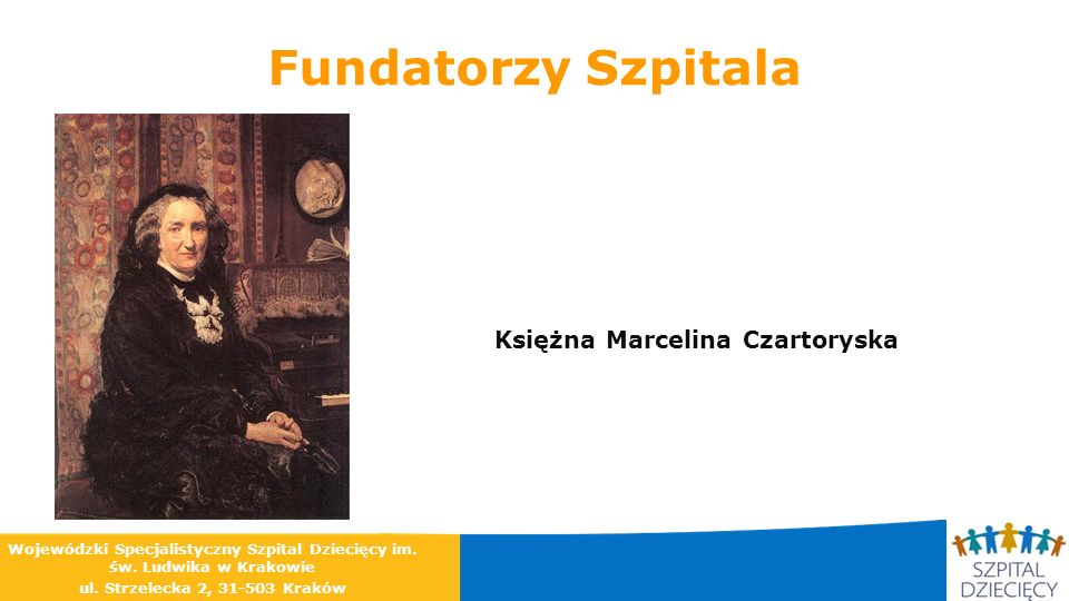 Fundatorzy Szpitala Księżna Marcelina Czartoryska