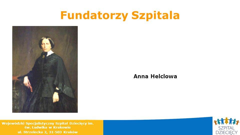 Fundatorzy Szpitala Anna Helclowa