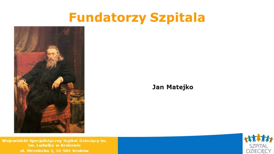 Fundatorzy Szpitala Jan Matejko
