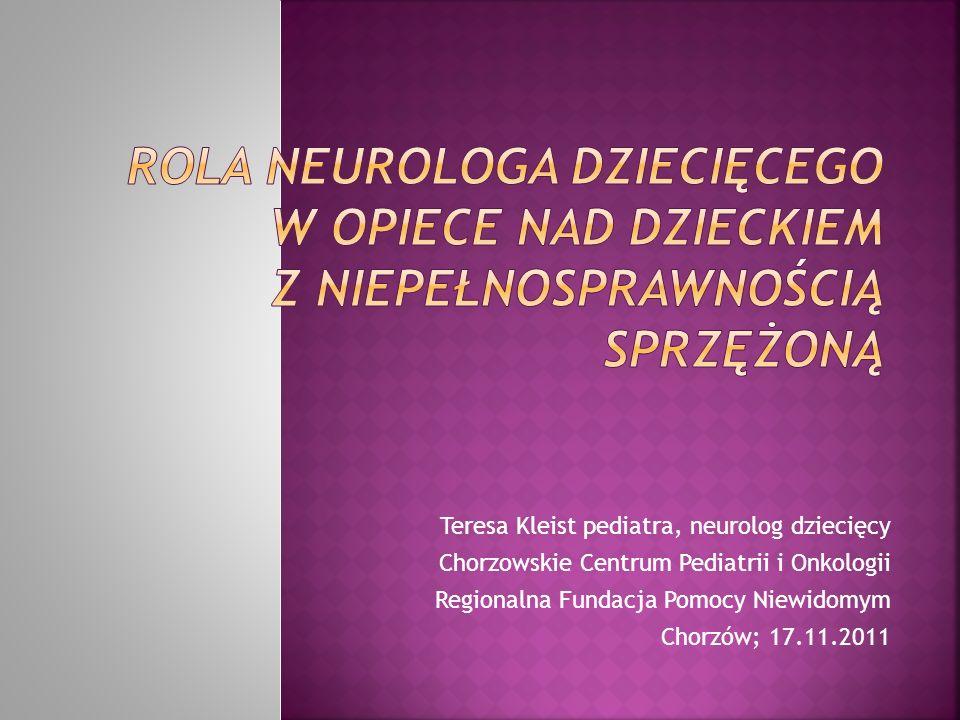 Rola neurologa dziecięcego w opiece nad dzieckiem z niepełnosprawnością sprzężoną