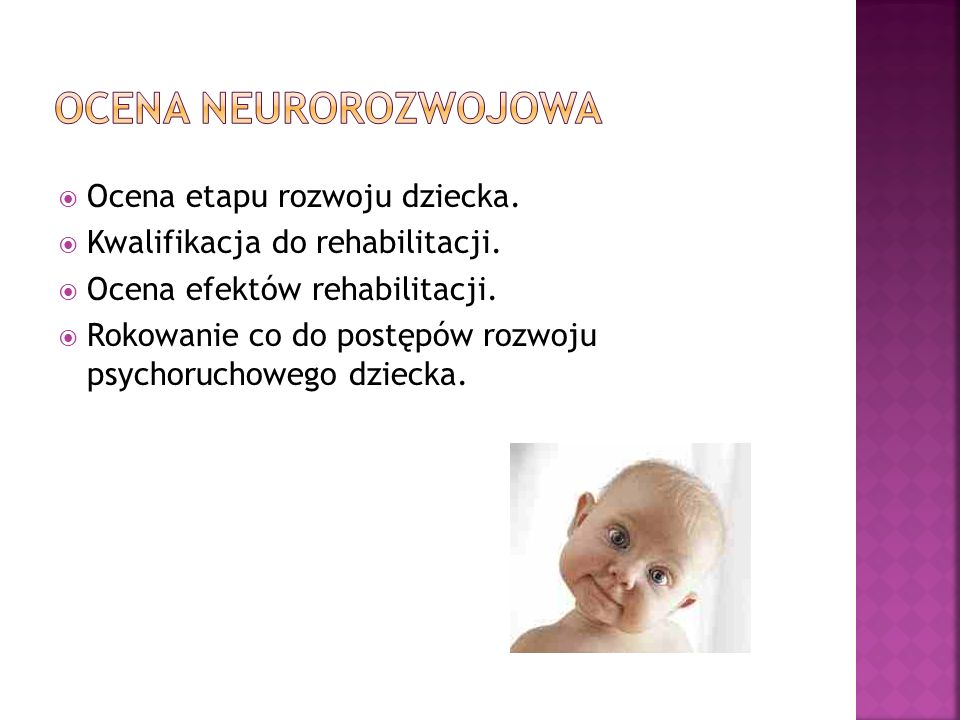 Ocena neurorozwojowa Ocena etapu rozwoju dziecka.