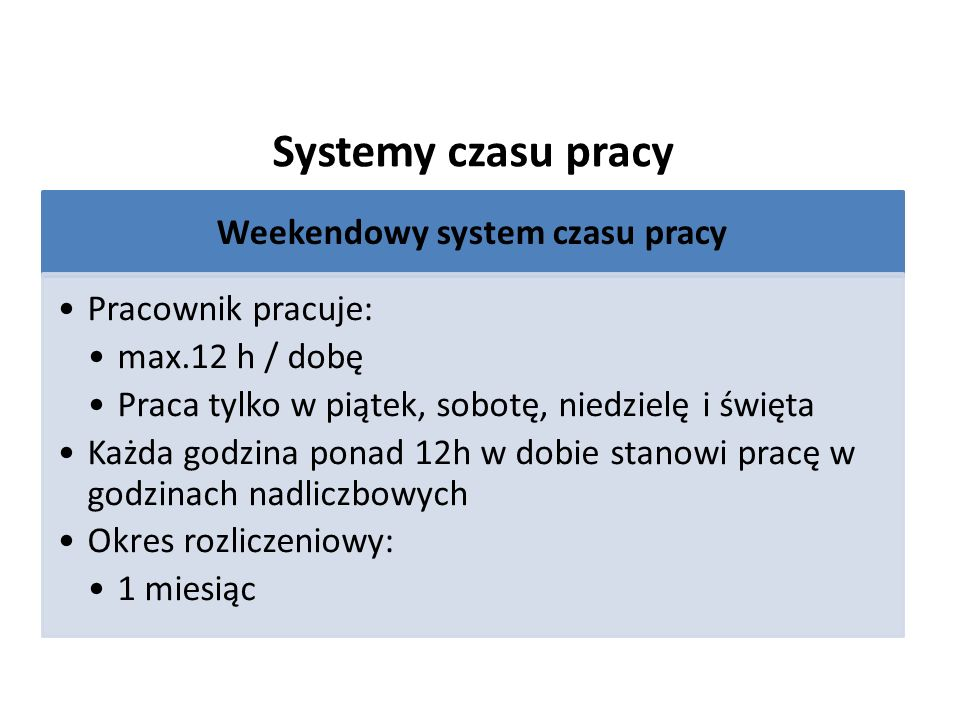 Weekendowy system czasu pracy